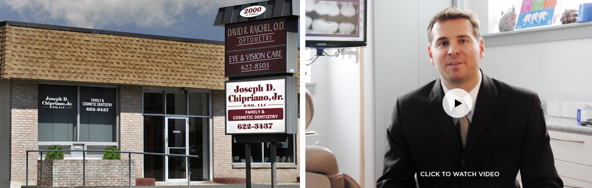 Welcome to Dr. Joseph D. Chipriano, Jr., Family and Cosmetic Dentistry